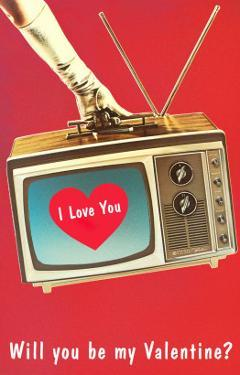 Will You Be My Valentine? Heart on TV