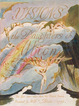 'Visions of the Daughters of Albion', 1793 by William Blake