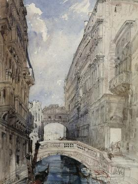 The Bridge of Sighs, Venice, 1846 by William Callow