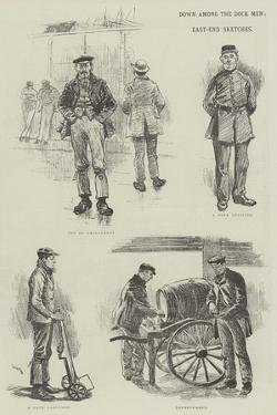 Down Among the Dock Men, East-End Sketches by William Douglas Almond