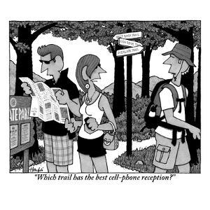 """""""Which trail has the best cell-phone reception?"""" - New Yorker Cartoon by William Haefeli"""