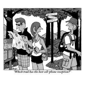 """Which trail has the best cell-phone reception?"" - New Yorker Cartoon by William Haefeli"