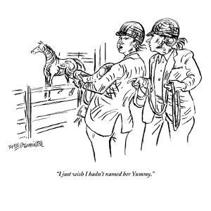 """I just wish I hadn't named her Yummy."" - New Yorker Cartoon by William Hamilton"