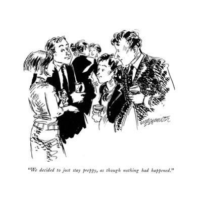 """We decided to just stay preppy, as though nothing had happened."" - New Yorker Cartoon by William Hamilton"