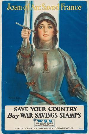 """""""Joan of Arc Saved France: Save Your Country, Buy War Savings Stamps"""", 1918"""