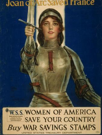 Joan of Arc Saved France, Women of America Save Your Country, WWI Poster