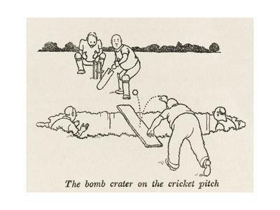 Bomb Crater, Cricket Pitch
