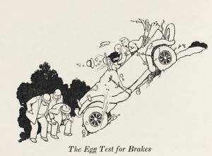 The Egg Test for Brakes by William Heath Robinson