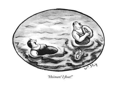 """Hoiman! I ?oat!"" - New Yorker Cartoon by William Steig"
