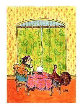 Turkey getting his fortune told as  fortune teller sheds a tear. - New Yorker Cartoon by William Steig