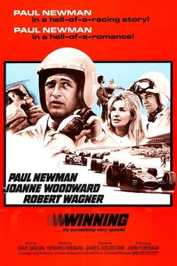 Winning, Paul Newman, Joanne Woodward, Robert Wagner, 1969