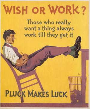 Wish or Work Pluck Makes Luck Vintage Art Print Poster