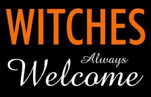 Witches Always Welcome