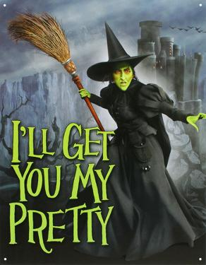 Wizard of Oz - Wicked Witch I'll Get You My Pretty Movie Tin Sign