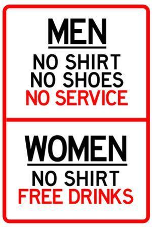Women Free Drinks Men No Service Parking Plastic Sign