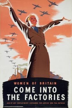 """""""Women of Britain Come into the Factories"""", Propaganda Poster, C.1940"""