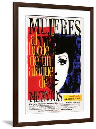 Women on the Verge of a Nervous Breakdown - Spanish Style--Framed Poster