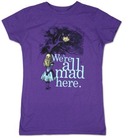 Women's: Alice in Wonderland - We're all Mad Here