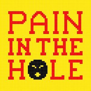 8-Bit Pixel-Art Pain in the Hole Message by wongstock