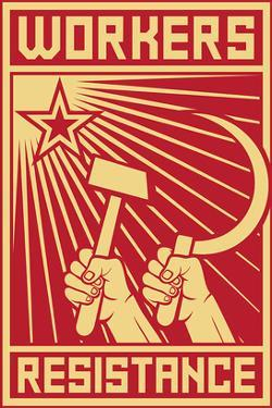 Workers Resistance Poster