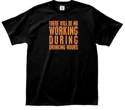 Working During Drinking Tee