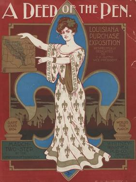 World's Fair: A Deed of the Pen. Louisiana Purchase Exposition