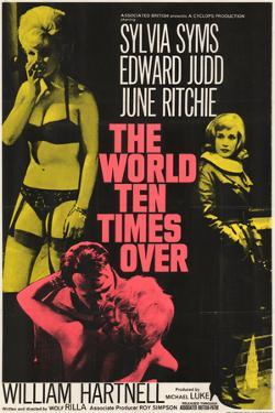 World Ten Times over (The)