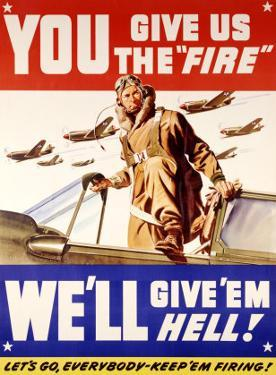 WWII, U.S. Air Corps, Give Us the Fire