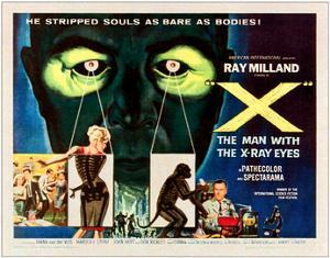X-The Man With the X-Ray Eyes, Bottom Right: Ray Milland, 1963