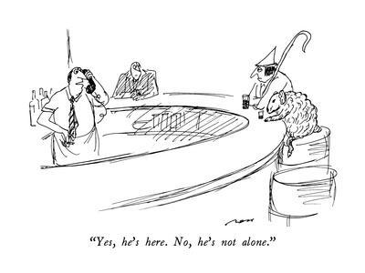 https://imgc.allpostersimages.com/img/posters/yes-he-s-here-no-he-s-not-alone-new-yorker-cartoon_u-L-PGT7XM0.jpg?artPerspective=n