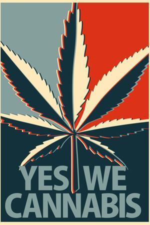 Yes We Cannabis Marijuana Plastic Sign