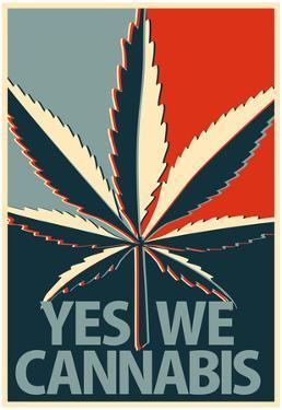 Yes We Cannabis Marijuana