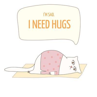 Vector Illustration Poster with a Cute Cat. I Need Hugs Text Quote by yosart