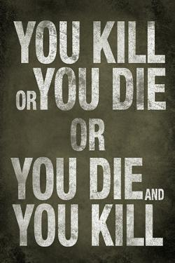 You Kill or You Die Quote Television