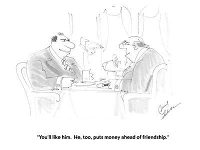 https://imgc.allpostersimages.com/img/posters/you-ll-like-him-he-too-puts-money-ahead-of-friendship-cartoon_u-L-PGR2HJ0.jpg?artPerspective=n