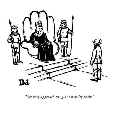 https://imgc.allpostersimages.com/img/posters/you-may-approach-the-giant-novelty-chair-new-yorker-cartoon_u-L-PGR2340.jpg?artPerspective=n