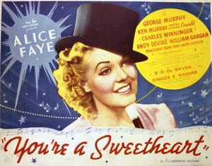 You're a Sweetheart - Lobby Card Reproduction