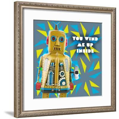 You Wind Me Up Inside--Framed Masterprint