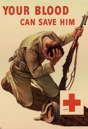 Your Blood Can Save Him WWII War Propaganda Art Print Poster