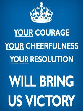 Your Courage Will Bring Us Victory (Motivational, Blue) Art Poster Print