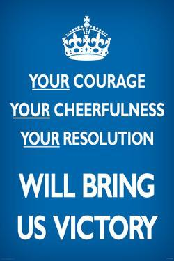 Your Courage Will Bring Us Victory (Motivational, Blue)