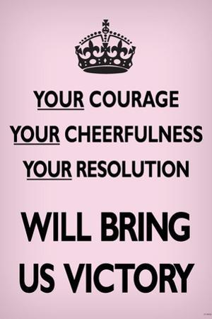 Your Courage Will Bring Us Victory (Motivational, Faded Light Pink) Art Poster Print