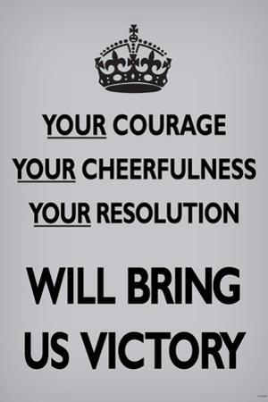 Your Courage Will Bring Us Victory (Motivational, Light Grey) Art Poster Print