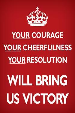 Your Courage Will Bring Us Victory (Motivational, Red)