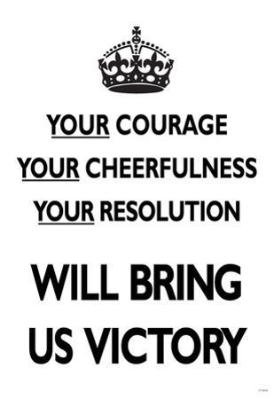 Your Courage Will Bring Us Victory (Motivational, White) Art Poster Print