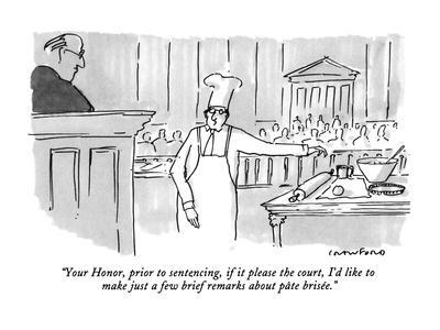 https://imgc.allpostersimages.com/img/posters/your-honor-prior-to-sentencing-if-it-please-the-court-i-d-like-to-make-new-yorker-cartoon_u-L-PGT6LM0.jpg?artPerspective=n