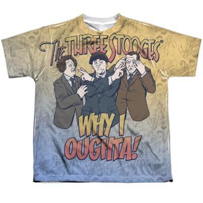 Youth: Three Stooges- Why I Oughta