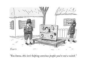 A man in Salem Massachusetts says to a woman contorting her limbs in a set... - New Yorker Cartoon by Zachary Kanin