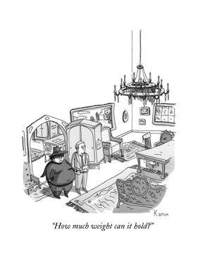 """How much weight can it hold?"" - New Yorker Cartoon by Zachary Kanin"
