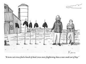 """""""It turns out crows find a bunch of dead crows more frightening than a man…"""" - New Yorker Cartoon by Zachary Kanin"""
